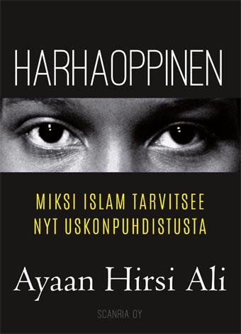 Harhaoppinen - Miksi islam tarvitsee nyt uskonpuhdistusta