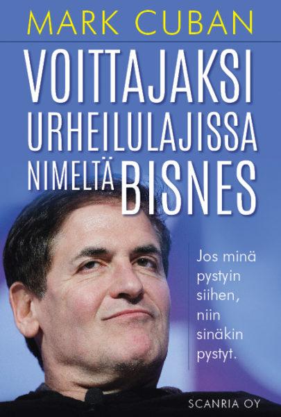 Mark Cuabanin kirja Voittajaksi urheilulajissa nimeltä bisnes kertoo, kuinka saada yritys kukoistamaan