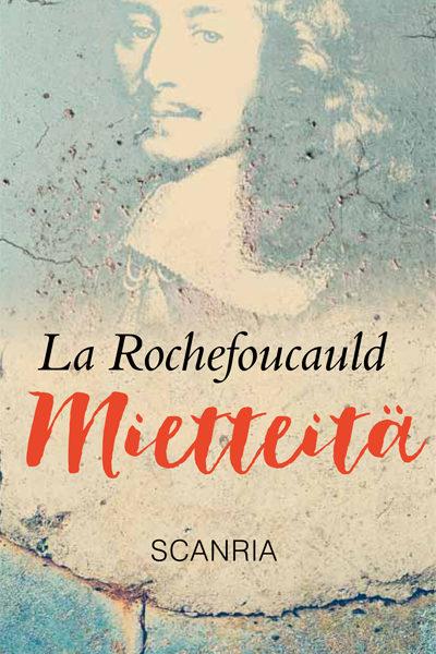 François de La Rochefoucauld teos mietteitä