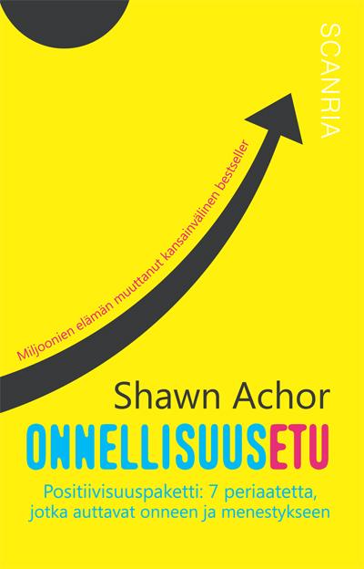 Onnellisuusetu on Shawn Achor bestseller-kirja, joka kertoo kuinka menestyt olemalla onnellinen.