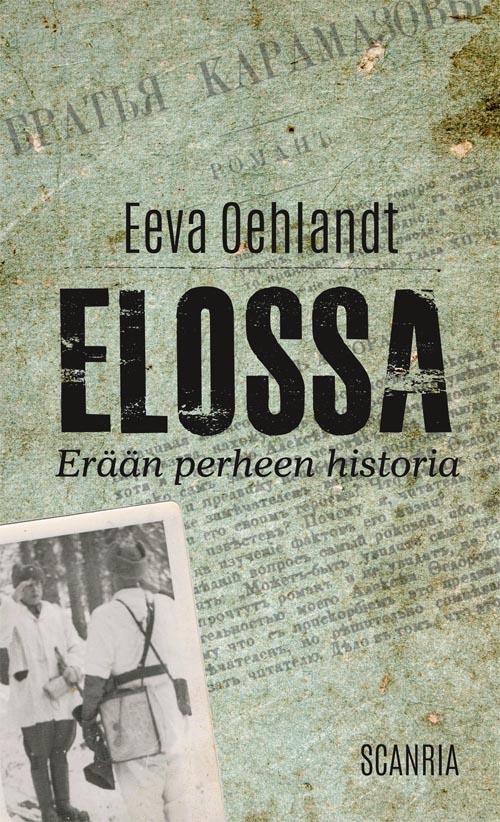 Elossa - Erään perheen historia on kirja Suomen sisällissodasta.